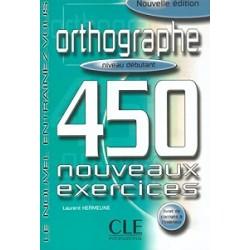 450 nouveaux exerc Orthographe Debut Livre + corriges
